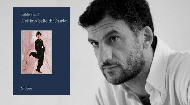 """Fabio Stassi e la copertina del suo libro """"L'Ultimo Ballo di Charlot"""" (Sellerio, 2012)."""