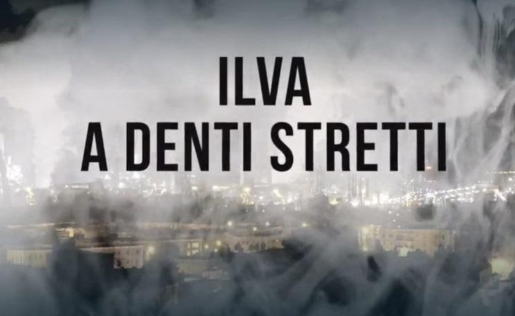 """""""Ilva. A Denti Stretti"""""""