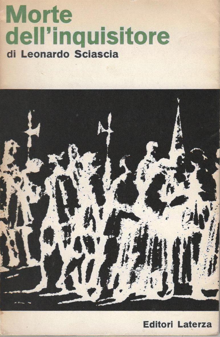 """La prima edizione di """"Morte Dell'Inquisitore"""" (1964, Ed. Laterza, Bari)"""
