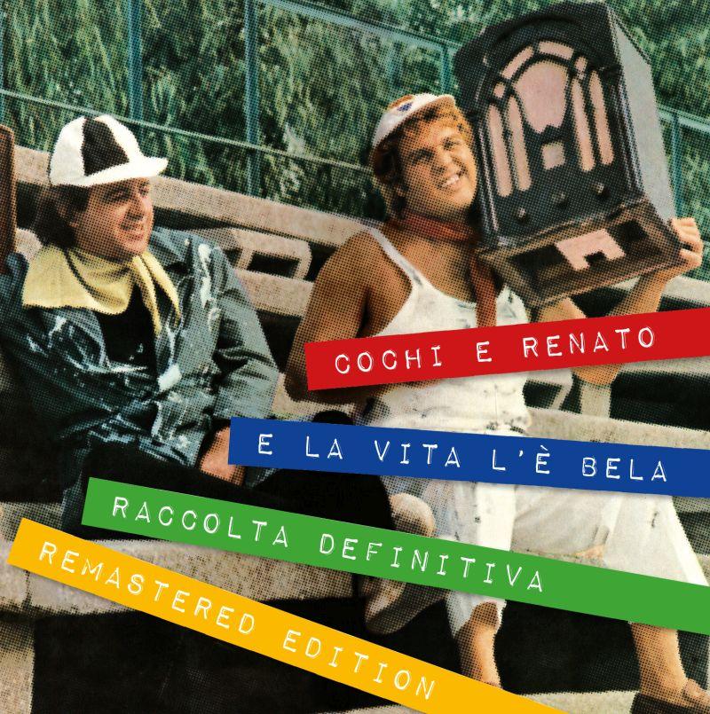 Cochi e Renato_ COVER_E la vita l_è bela