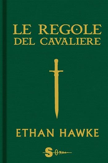 Ethan Hawke Le Regole Del Cavaliere 1