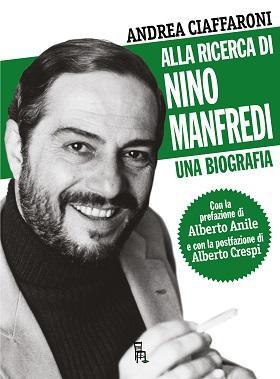 Cover Alla ricerca di Nino Manfredi
